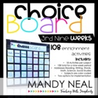 The Choice Board-3rd Nine Weeks