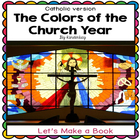 The Colors of the Church Year Let's Make a Book