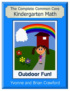 The Complete Common Core Kindergarten Math - Outdoor Fun