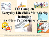 The Complete Series: Everyday Life Skills Math Series