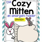 The Cozy Mitten {an Emergent Reader} in Spanish