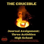 The Crucible Journal Assignment: Three Worksheets