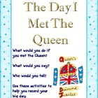 The Day I Met The Queen - Literacy Unit