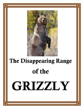 Grizzly Bear and Its Disappearing Range