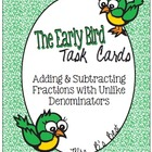The Early Bird Task Cards-Add and Subtract Fractions with