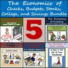 The Economics of Checks, Budgets, Stocks, College, and Sav