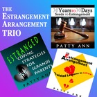 The Estrangement Arrangement Trio ~ Bundled 3 Pack >Releas