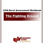 The Fighting Ground - Common Core Aligned Assessment Packet