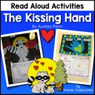 The Kissing Hand{Math and Literacy Fun}