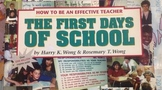 The First Days of School by Harry & Rosemary Wong