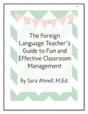The Foreign Language Teacher's Guide to Fun and Effective