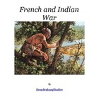 The French and Indian War Unit Study
