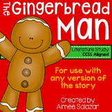 The Gingerbread Man {Literature Study} CCSS Aligned