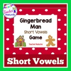 The Gingerbread Man SHORT VOWELS Game