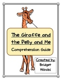 The Giraffe and the Pelly and Me Book Report Comphrehension Guide