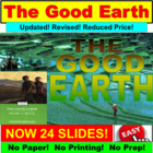 The Good Earth : Ultimate PowerPoint