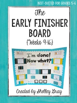 The Grade 5-6 Early Finisher Board {Weeks 9-16}
