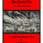 The Great Fire by Jim Murphy:  A Nonfiction Book Study Unit