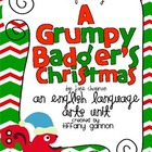 The Grumpy Badger's Christmas ELA Unit