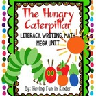 The Hungry Caterpillar Literacy, Math and Writing MEGA Unit