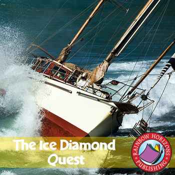 The Ice Diamond Quest Gr. 6-8