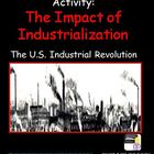 The Impact of  Industrialization Gallery Walk (The Industr