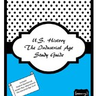The Industrial Age Study Guide