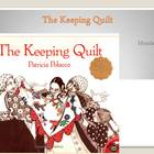 The Keeping Quilt- Houghton Mifflin 3rd grade -PowerPoint