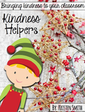 The Kindness Helpers: bringing kindness to your classroom