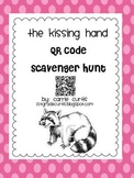 The Kissing Hand QR code Scavenger Hunt