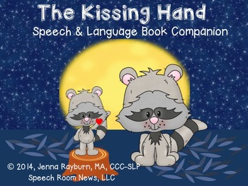 The Kissing Hand: Speech and Language Book Companion