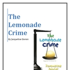 """The Lemonade Crime"", by J. Davies, Literature Unit, 57 Pgs."