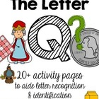 The Letter Q Pack {Letter Recognition and Identification}