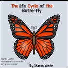 The Life Cycle of the Butterfly: A  Non-Fiction Story for
