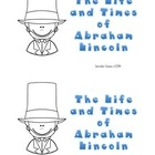 The Life and Times of Abraham Lincoln