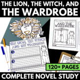 The Lion, the Witch, and the Wardrobe: Complete Novel Study