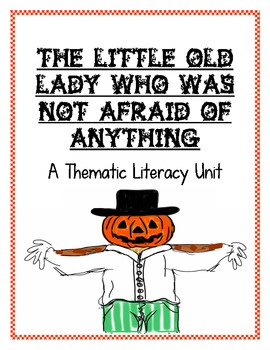 The Little Old Lady Who Was Not Afraid of Anything-A Thema