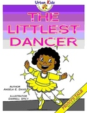 THE LITTLEST DANCER - CHARACTER EDUCATION SERIES - DO YOUR BEST!