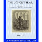 The Longest Trail:  A Nonfiction Book Study Unit