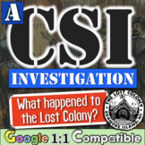 The Lost Colony of Roanoke Student Investigation - A CSI S