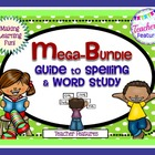 The MEGA-BUNDLE Guide to Spelling and Word Study: Games, G