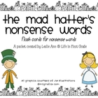The Mad Hatter's Nonsense Words Flash Cards