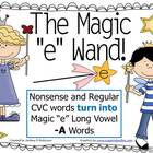 "The Magic ""E"" Wand for the Vowel A"