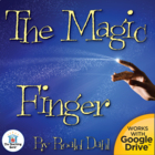The Magic Finger Novel Unit ~ Common Core Standards Aligned!