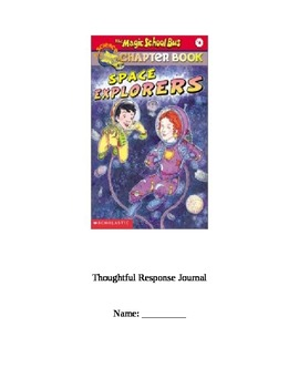 The Magic School Bus: Space Explorers Thoughtful Response Journal