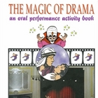 The Magic of Drama
