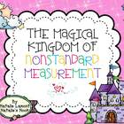 The Magical Kingdom of Nonstandard Measurement - 10 Math Centers