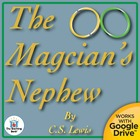 The Magician's Nephew Novel Unit CD ~ Common Core Aligned!