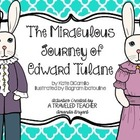 The Miraculous Journey of Edward Tulane - Ultimate Resource Pack