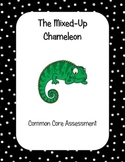 The Mixed-Up Chameleon Common Core Reading Assessment